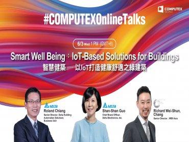 台達COMPUTEX 2020主題發表 「SMART WELL BEING」 以IoT智慧物聯科技打造健康建築